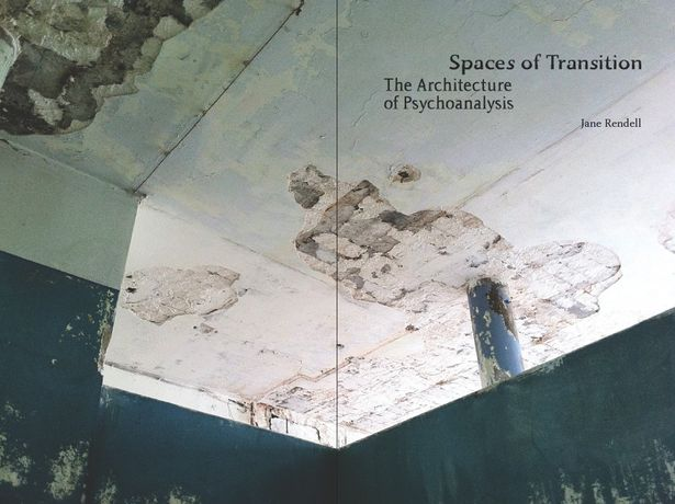Jane Rendell, Site-Writing: transitional spaces - textual and subjective - in montage constructions