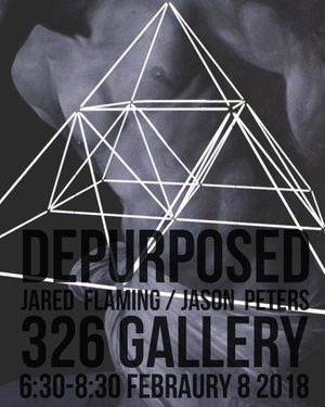 Jason Peters and Jared Flaming open DePurposed at 326 Gallery, New York