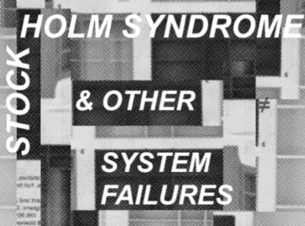 Jesse Darling, Stockholm Syndrome and Other System Failures: Image 0