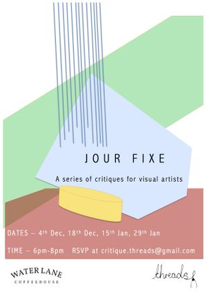 Jour Fixe: A series of Critiques for Visual Artists