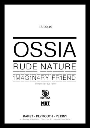 KARST Presents: Ossia / Rude Nature / 1m4G1n4Ry_Fr1EnD