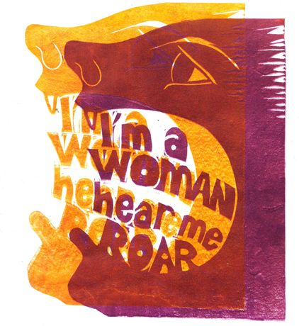 'I'm a Woman, Hear Me Roar'  Emily Johns