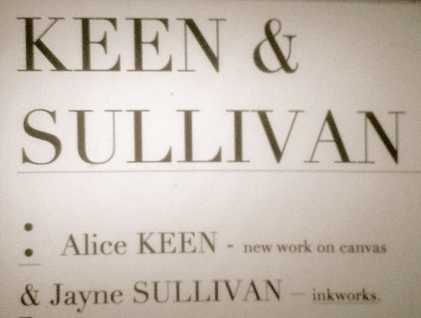 KEEN and SULLIVAN           : Alice KEEN - new work on canvas and Jayne SULLIVAN - inkworks: Image 0