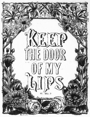 Keep the Door of My Lips