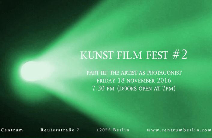 KUNST FILM FEST #2, Part III: The Artist as Protagonist: Image 0