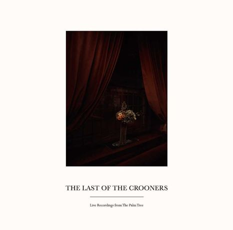 Last of the Crooners album artwork