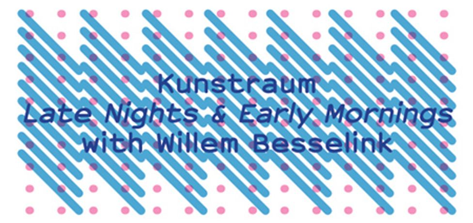 Late Nights and Early Mornings: with Willem Besselink: Image 0