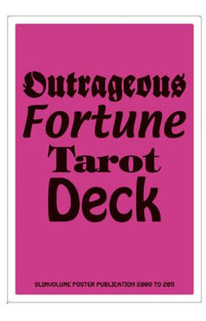 Launch of 'Outrageous Fortune' Tarot Deck / Slimvolume Poster Publication 2008 to 2011: Image 0