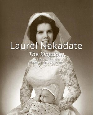 Laurel Nakadate: The Kingdom