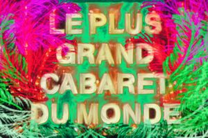 Le Plus grand Cabaret du Monde. Image by Sara Borga