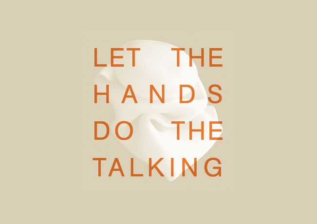 Let The Hands Do The Talking: Image 0