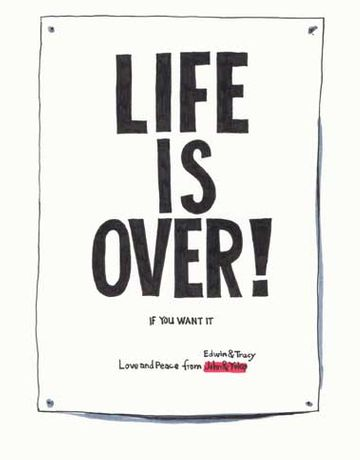 LIFE IS OVER! if you want it: Image 0
