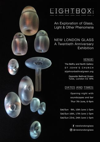 Light Box : An exploration of Glass, Light and other phenomena