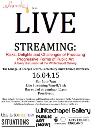 LIVE STREAMING: Risks, Delights and Challenges of Producing Progressive Forms of Public Art