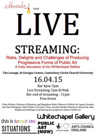 LIVE STREAMING: Risks, Delights and Challenges of Producing Progressive Forms of Public Art: Image 0