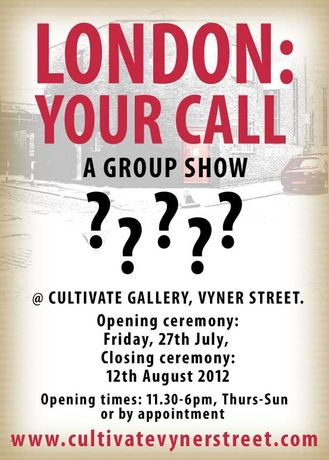 LONDON: YOUR CALL - A GROUP SHOW  @ CULTIVATE, VYNER STREET: Image 0