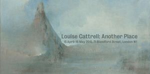 LOUISE CATTRELL: Another Place