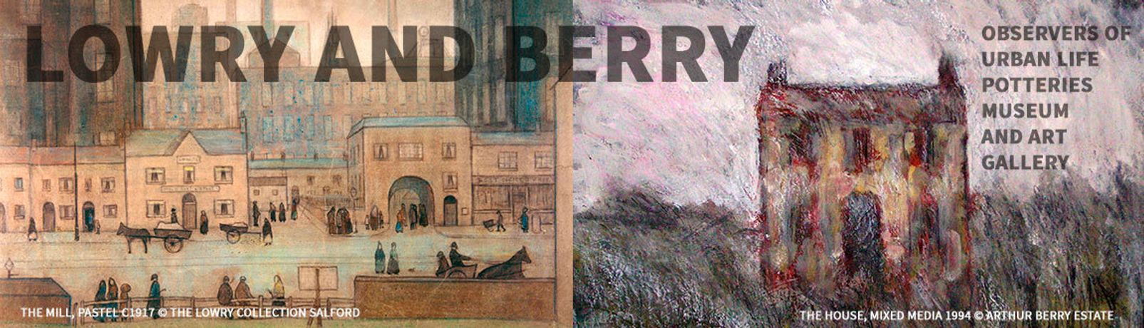 Lowry and Berry : Observers of Urban Life at The Potteries Museum and Art Gallery 25th
