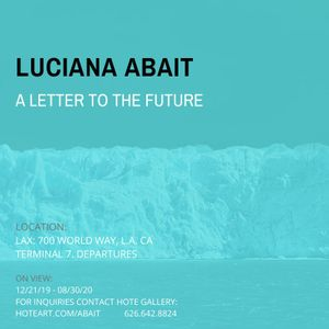 Luciana Abait: A letter to the future