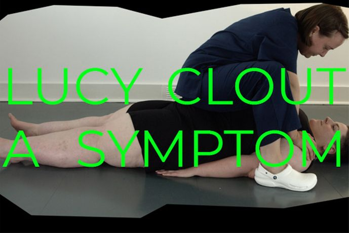 LUCY CLOUT: A Symptom: Image 0