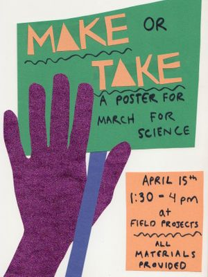 Make or Take :A Poster for March for Science workshop