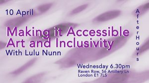 Making it Accessible: Art and Inclusivity