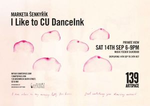 Marketa Senkyrik: I Like to CU DanceInk
