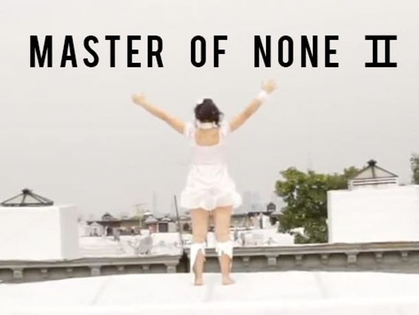 Master of None II: Image 0