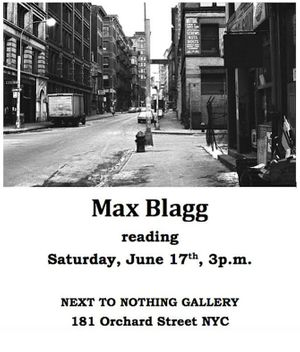 MAX BLAGG reading at NEXT TO NOTHING Gallery