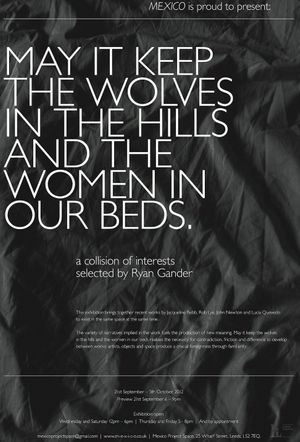 May It Keep The Wolves In The Hills And The Women In Our Beds - A Collision Of Interests Selected By Ryan Gander