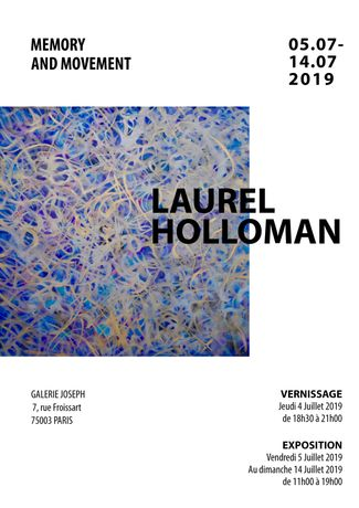 Memory and Movement — An Art Exhibition by Laurel Holloman