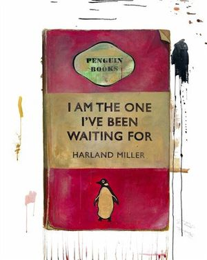 Harland Miller 'I Am The One I've Been Waiting For'