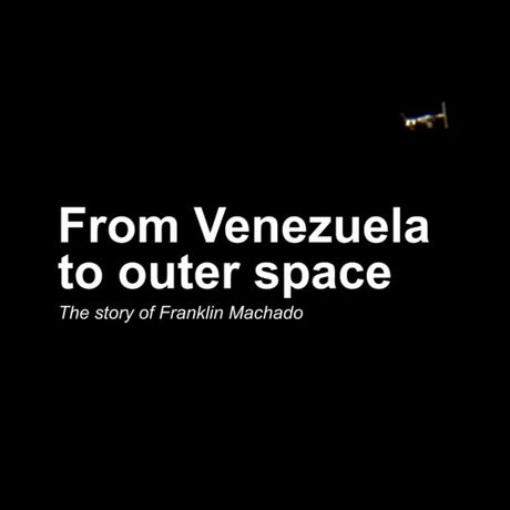 From Venezuela to outer space - Rolando Octavio González
