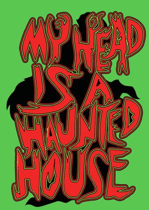 My Head is a Haunted House curated by Charlie Fox