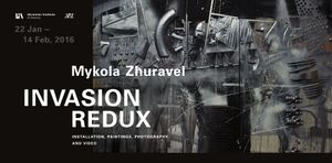Mykola Zhuravel: Invasion Redux.