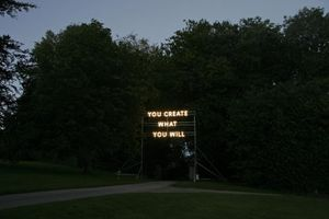 Nathan Coley. You Create What You Will