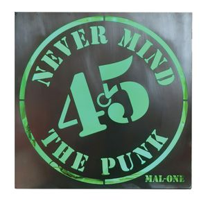 Never Mind The Punk 45 - Mal-One