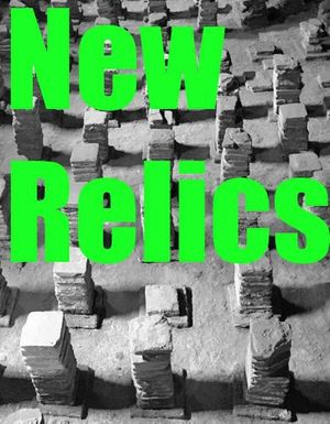 New Relics curated by Tim Ellis and Kate Terry