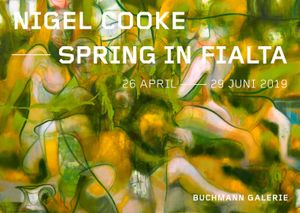 Nigel Cooke. Spring In Fialta