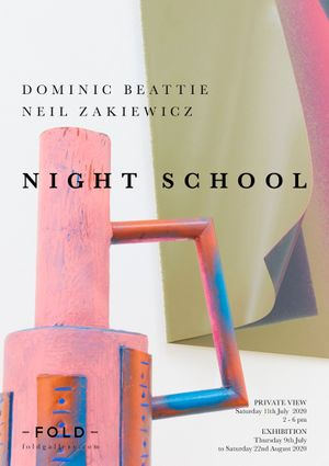 NIGHT SCHOOL | Dominic Beattie & Neil Zakiewicz