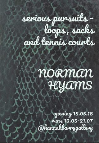 Norman Hyams - serious pursuits - loops, sacks and tennis courts: Image 0
