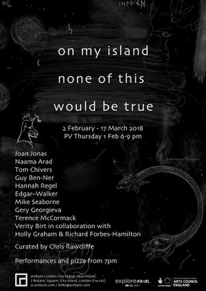 on my island none of this would be true | group show curated by Chris Rawcliffe