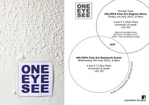 ONE EYE SEE MA MFA DEGREE SHOW 2011
