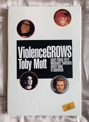 Online Launching: Violence Grows: Toby Mott