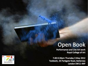 OPEN BOOK RCA Performance and Live Art work