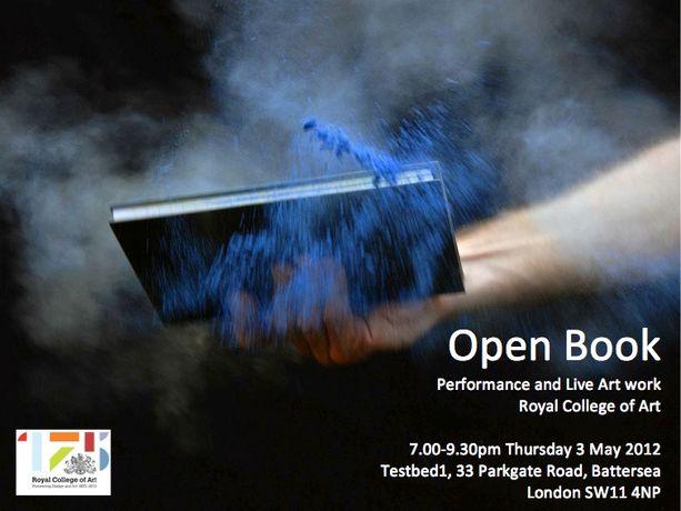 OPEN BOOK RCA Performance and Live Art work: Image 0