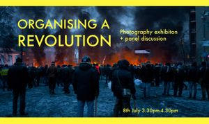 Organising a Revolution Panel Discussion