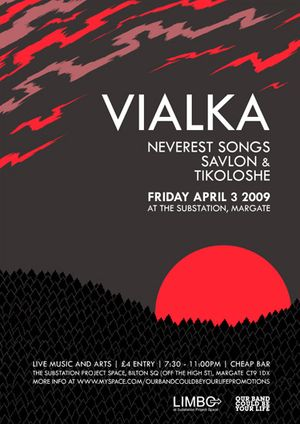 OUR BAND COULD BE YOUR LIFE presents...VIALKA /NEVEREST SONGS /SAVLON /TIKOLOSHE + ROADKILL ZINES AND TEES STALL + ARTISTS' DIORAMA!