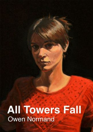 Owen Normand. All Towers Fall