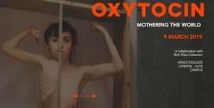 Oxytocin - Mothering the World